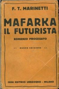 """La versión mutilada de """"Mafarka el futurista"""". La editorial italiana tuvo que circuncidar al personaje para que cupiese en el libro."""