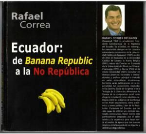 El libro del presidente Correa publicado en 2009 que Ecuador llevó como novedad a la Feria del Libro de Bogotá en 2011. Eso, no más.